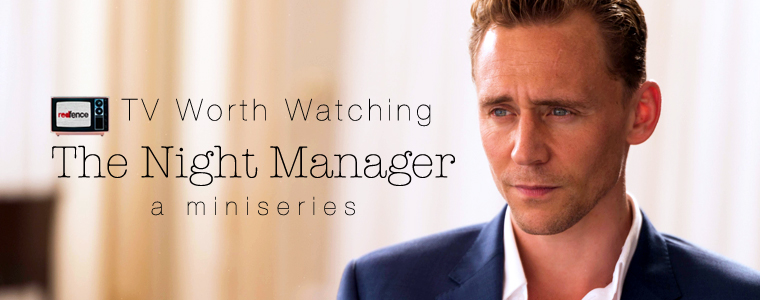 TV Worth Watching: The Night Manager