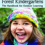 Nature Preschools and Forest Kindergartens by David Sobel