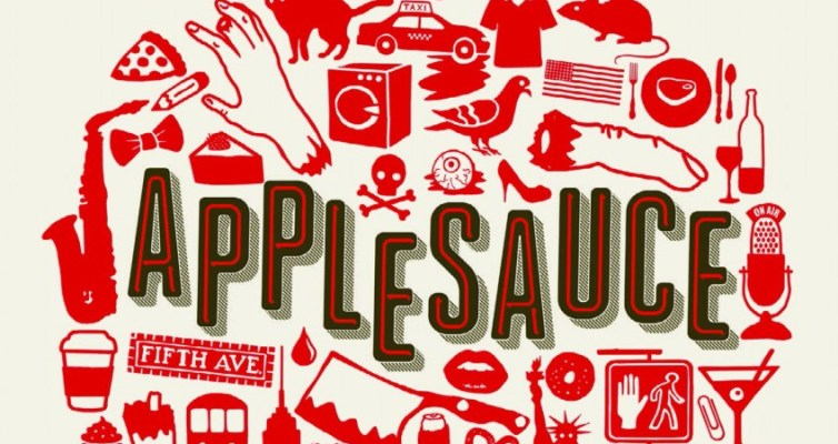 http://i2.wp.com/reelnewsdaily.com/wp-content/uploads/Applesauce-poster.jpg?resize=754%2C400