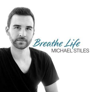 Refreshing music for your spirit! Breathe Life from Michael Stiles