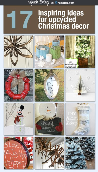 17 Inspiring Ideas for Upcycled Christmas Decor - Refresh ...