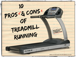 10 Pros and Cons of Treadmill Running
