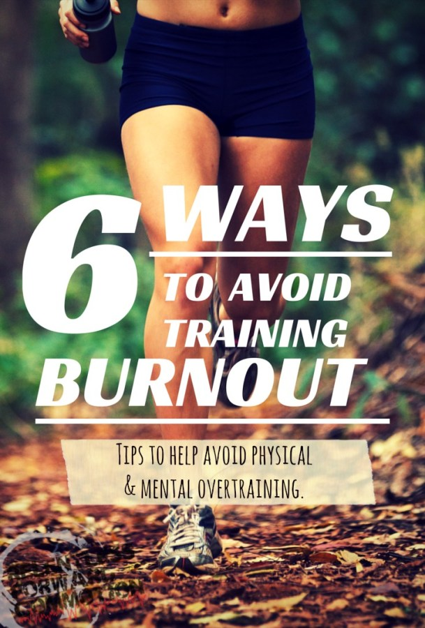 Avoid Training Burnout