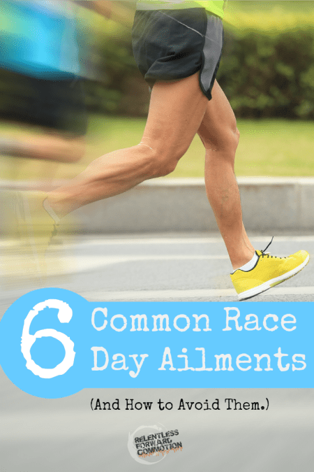 Common Race Day Ailments