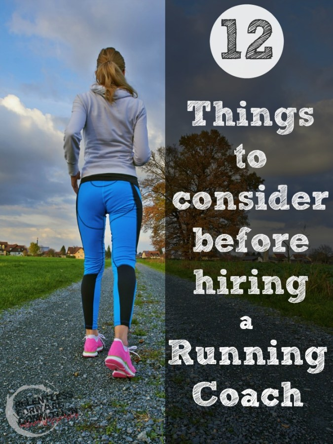 12 Things to Consider Before Hiring a Running Coach