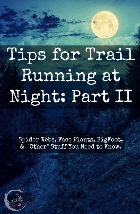 Trail Running at Night