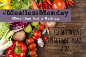 Meatless Monday: More Than Just a Hashtag