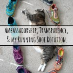 Ambassadorship, Transparency, and my Running Shoe Rotation.