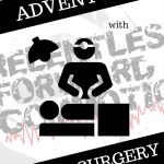 Adventures with Ventral Hernia Surgery – Take Two.