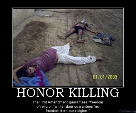 http://i2.wp.com/religionofconquest.files.wordpress.com/2010/12/honor-killing-islam-honor-killing-political-poster-1275766007.jpg?resize=436%2C361