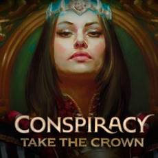 Conspiracy – Take the Crown and Others Now Available