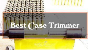 High & Tight! 5 Best Case Trimmers 2016 [Right Shape Every Time]