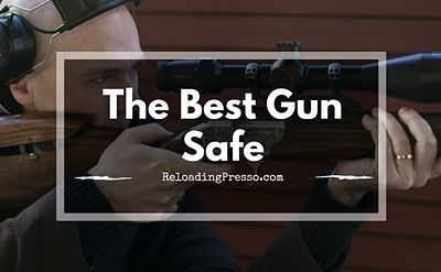 Lock 'Em Up! 16 Of The Best Gun Safes [By Type & Price]