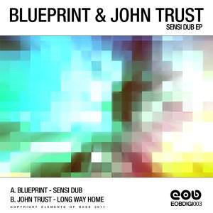 Blueprint & John Trust - Sensi Dub EP