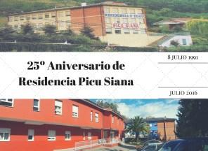Residencia Picu Siana: 25 Aniversario