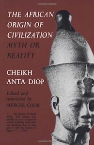 The African Origin of Civilisation