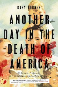 Gary Younge - Another Day in the Death of America