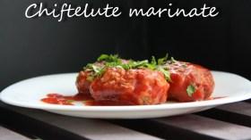 chiftelute marinate video