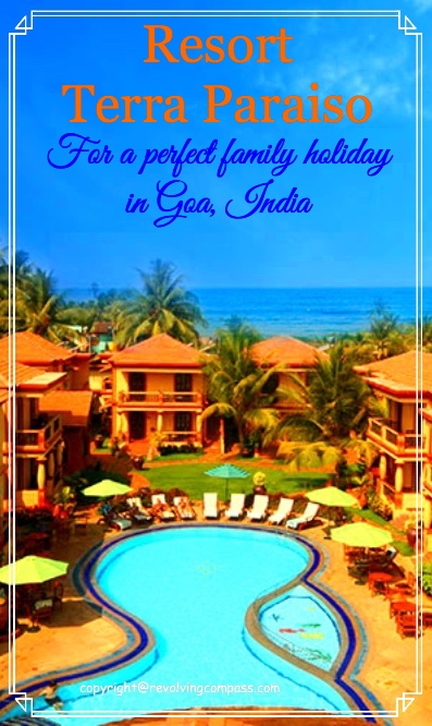 Resort Terra Paraiso , Goa , India . A perfect resort for family vacation in Goa . A family only resort at a stone's throw from the famous Calangute beach and walkable distance from Baga beach. Wonderful stay, good food and good hospitality. Beautiful rooms