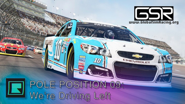 Pole Position 09 – This week we turn left and we turn left again