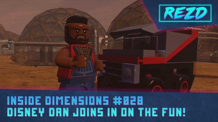 Inside Dimensions #028 – Disney Dan Joins In!