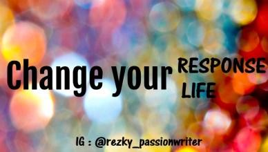 change your respone