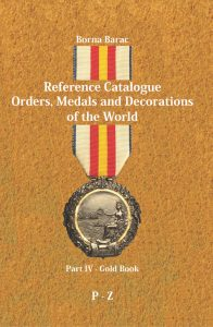Reference Catalogue Orders, Medals and Decorations of the World – Part IV