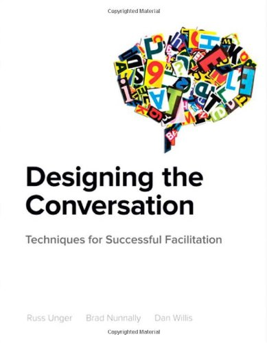 Designing-the-Conversation-Techniques-for-Successful-Facilitation-Voices-That-Matter-0
