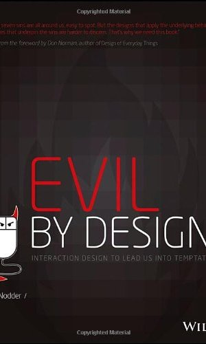 Evil-by-Design-Interaction-Design-to-Lead-Us-into-Temptation-0
