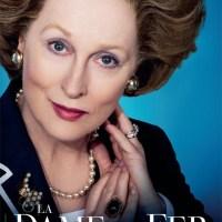 [Film - Critique] La Dame de Fer de Phyllida Lloyd: Bluffante Meryl Streep pour un personnage trop flou