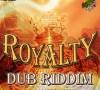 RoyaltyDubRiddim