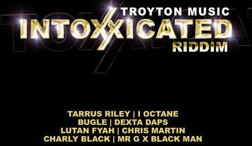 Intoxxicated Riddim