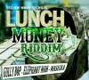 LunchMoneyRiddim