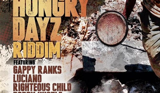 Hungry Dayz Riddim