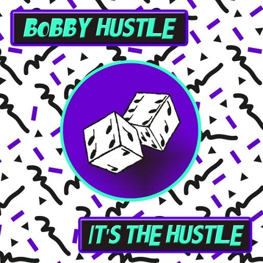 BobbyHustleTheHustle