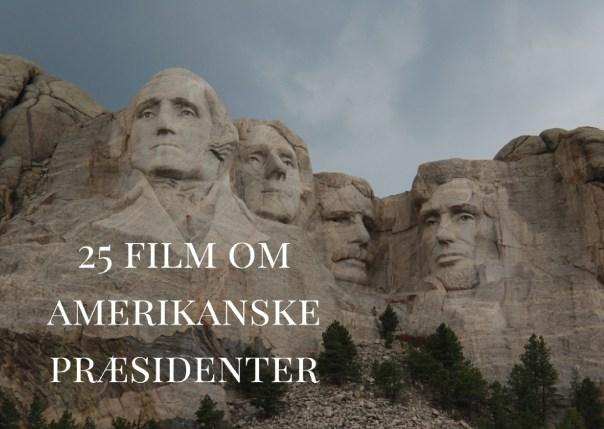25 film om amerikanske præsidenter