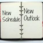 New Schedule New Outlook