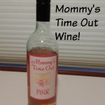 We Love Mommy's Time Out Wine