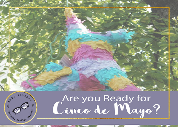 Get Ready from Cinco de Mayo