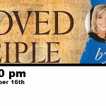 "Ladies Bible Study: ""Beloved Disciple"" by Beth Moore"