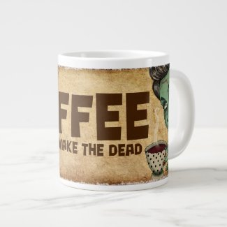 Coffee to Wake the Dead Jumbo Mug