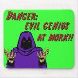 Danger Evil Genius At Work Mousepad