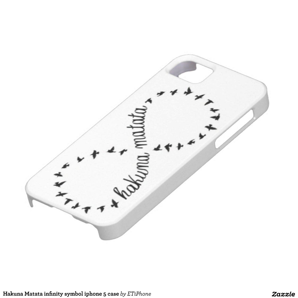 Hakuna Matata Infinity Symbol Iphone 5 Case Zazzle Gsiders