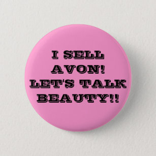 Avon Representative Gifts on Zazzle I SELL AVON  LET S TALK BEAUTY   BUTTON