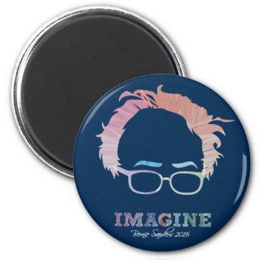 Imagine Bernie Sanders 2016 - watercolors 2 Inch Round Magnet