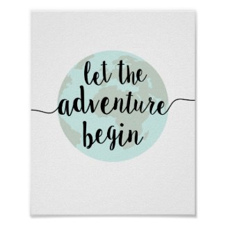 Let the Adventure Begin Quote Art Print