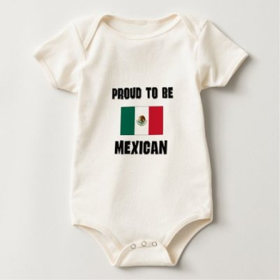 Proud To Be MEXICAN Baby Bodysuit | Zazzle