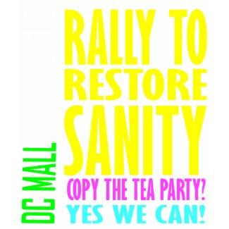 Restore Sannity - 10.30.10 shirt