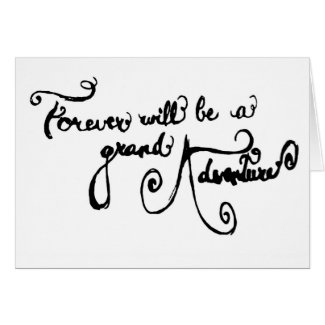 Wedding Card - Forever Will Be A Grand Adventure