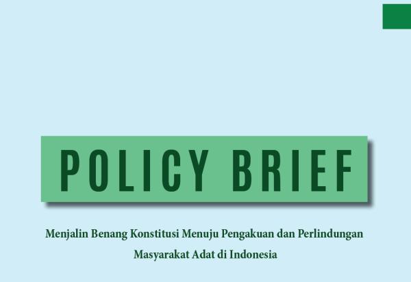 Policy Brief RUU Masyarakat Adat